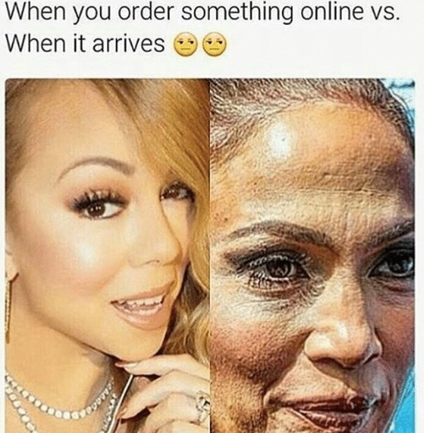Face - When you order something online vs. When it arrives