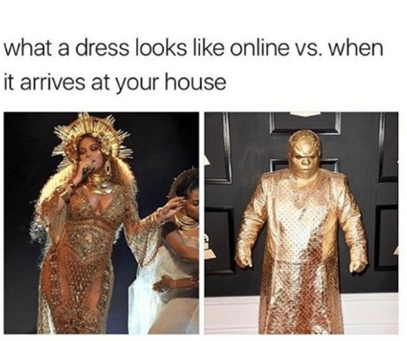 Fashion - what a dress looks like online vs. when it arrives at your house
