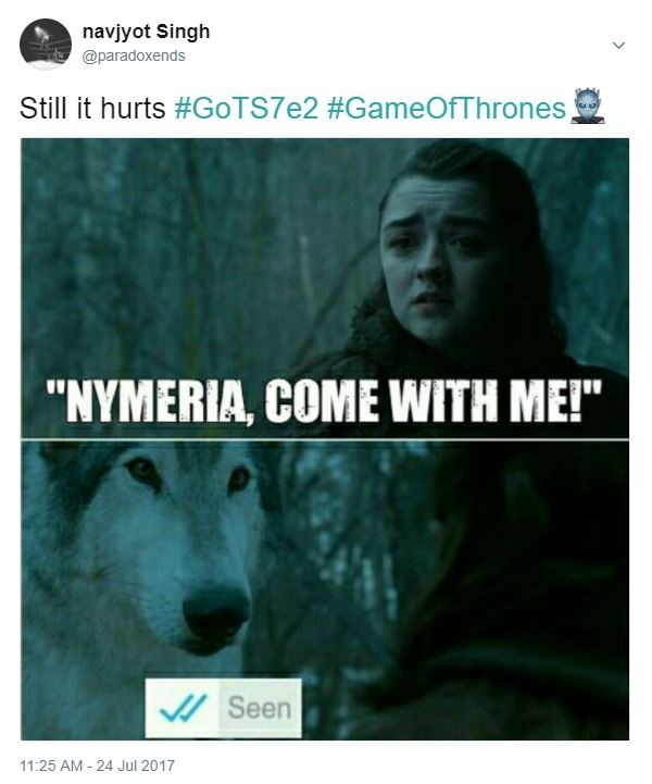 Game of Thrones Meme of Arya Stark asking Nymeria to come with her, and Whatsapp SEEN message showing she is ignoring her.