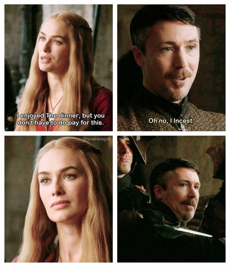 Funny meme about cersei lannister committing incest with her brother Jaime Lannister.