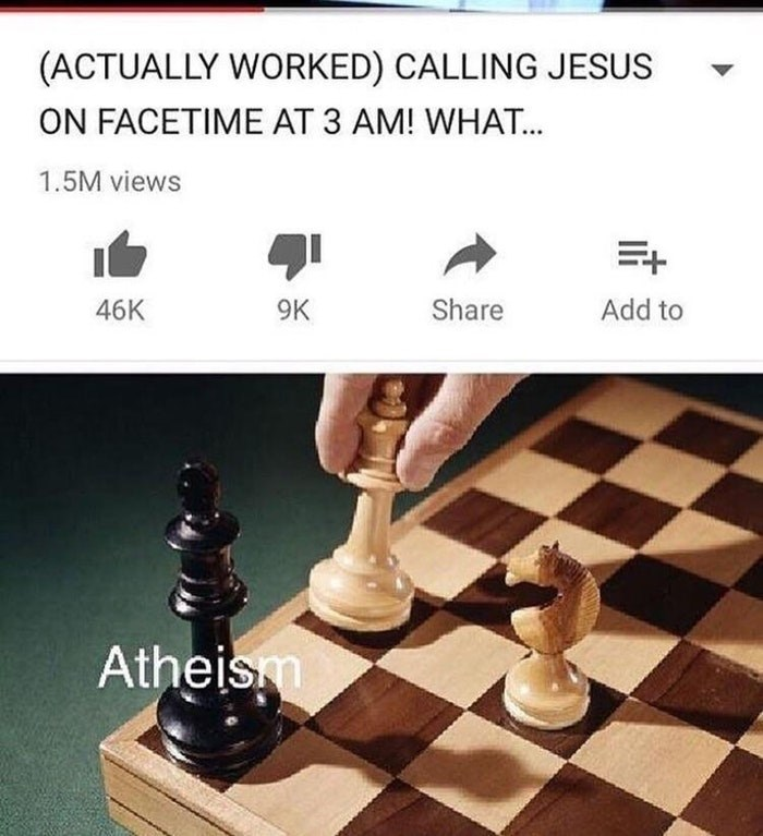 Dank meme of checkmate move for Atheist of calling Jesus at 3 am.
