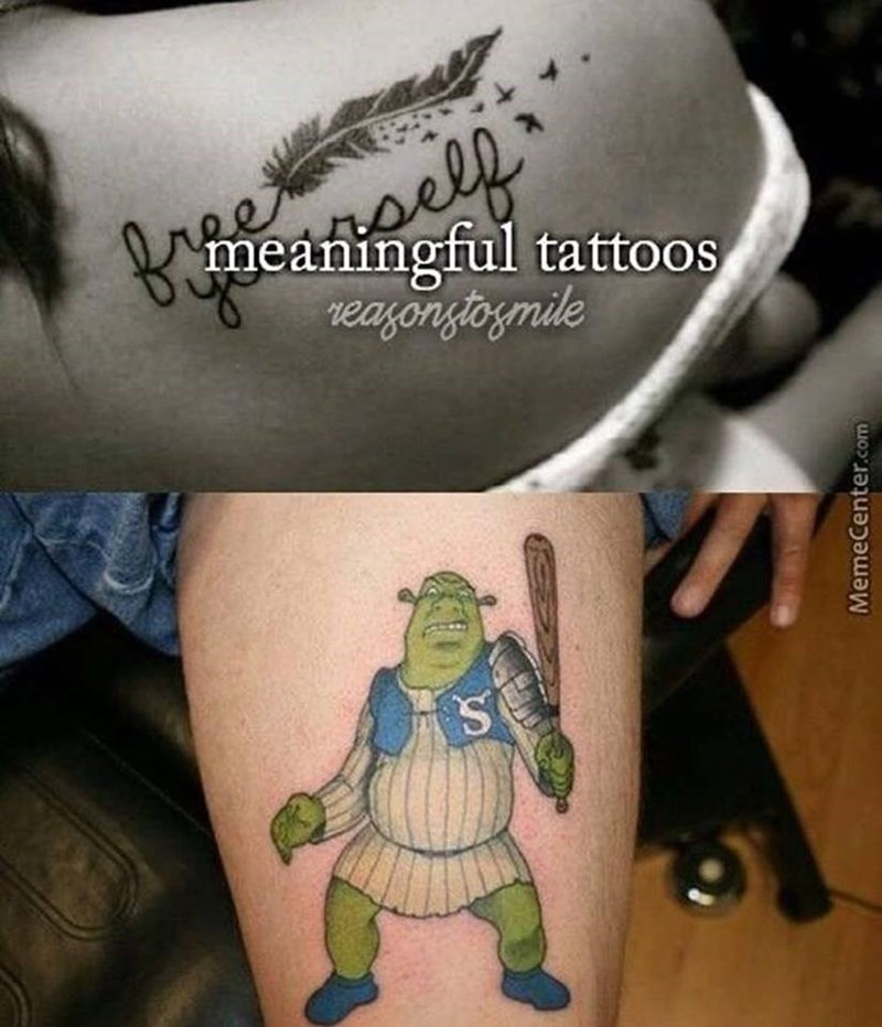 Dank meme about meaningful tattoos