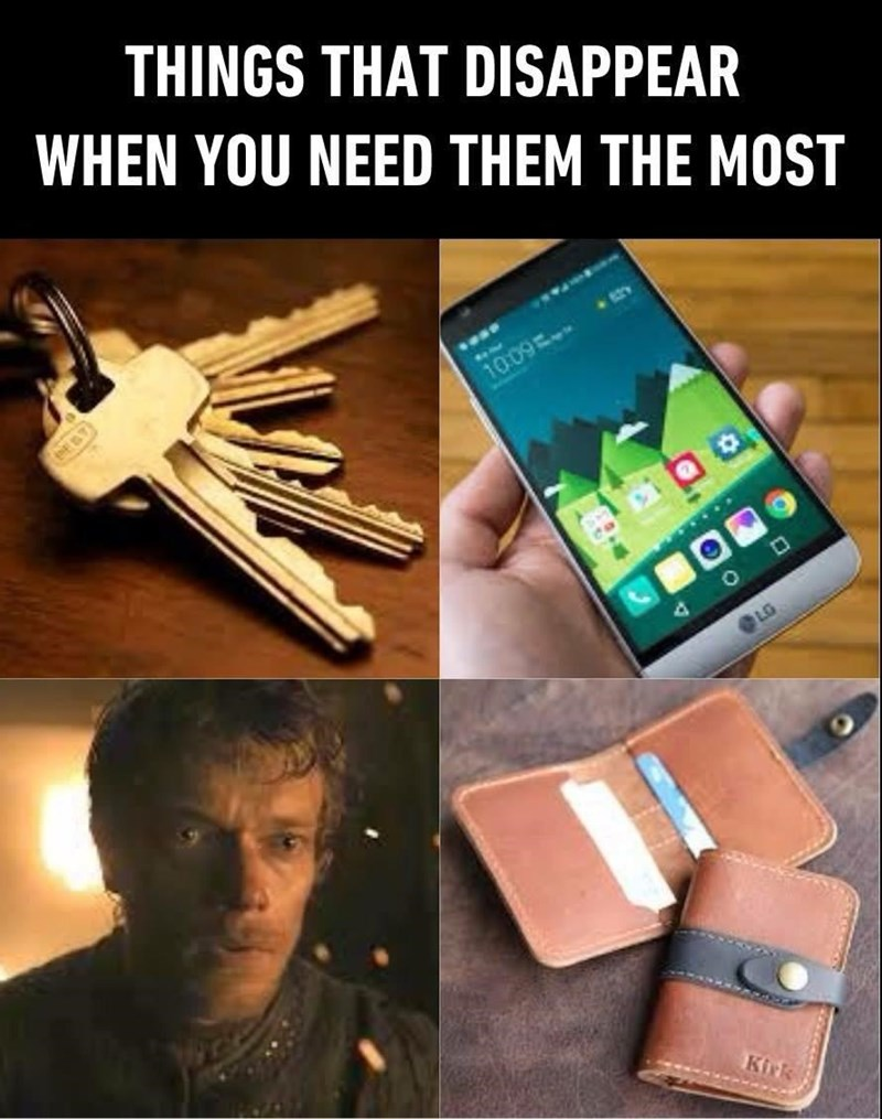 Funny meme about things that disappear when you need them most, including Theon Greyjoy from Game of Thrones.