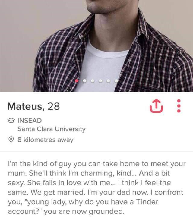 very funny tinder profile of man who will fall in love with your mom and then ground you because you have a tinder account