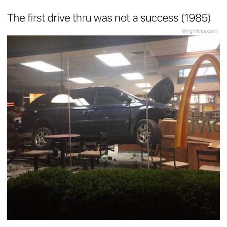 Funny meme about drive thru not working, minivan in the middle of a fast food restaurant.