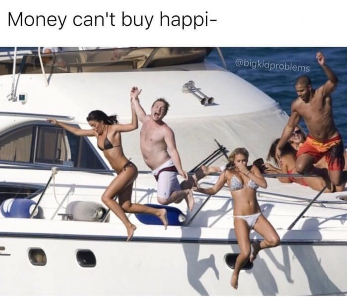 Meme of money buying happiness