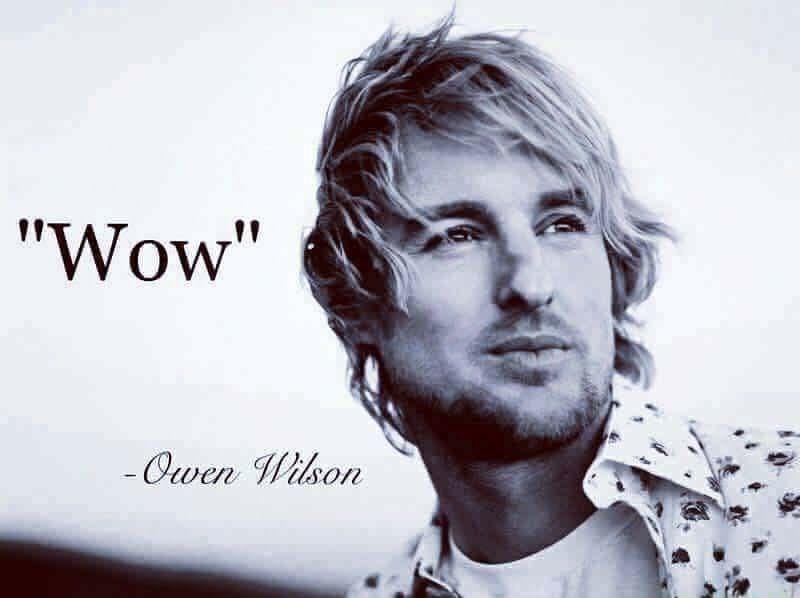 Meme about Owen Wilson saying WOW