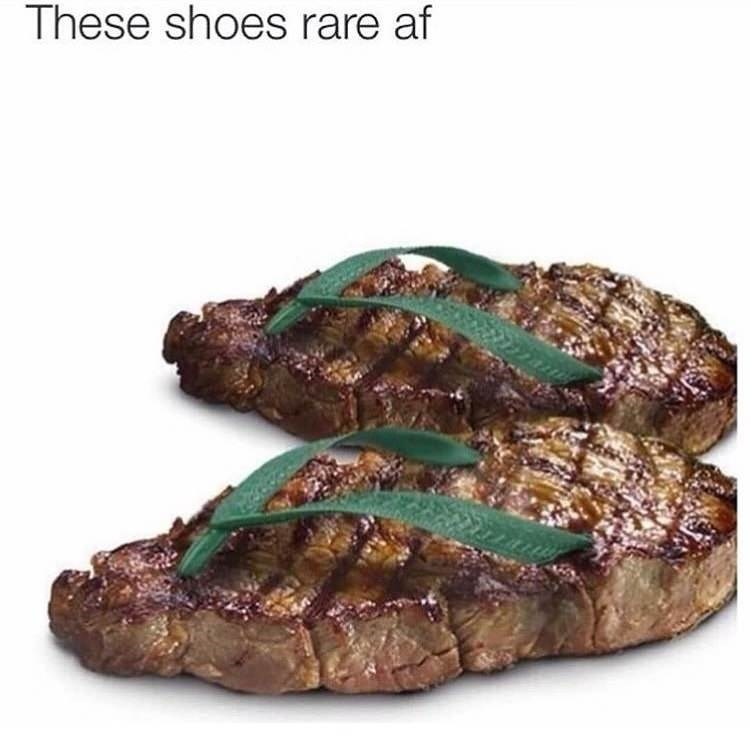 Pun Meme about flip flops made to look like steaks.