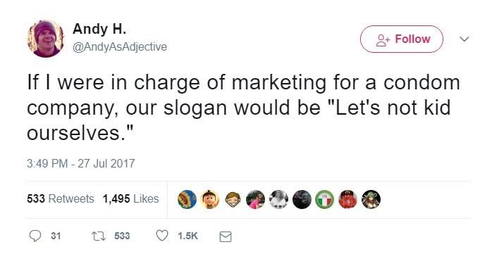 Tweet of a funny marketing slogan for a condom company.