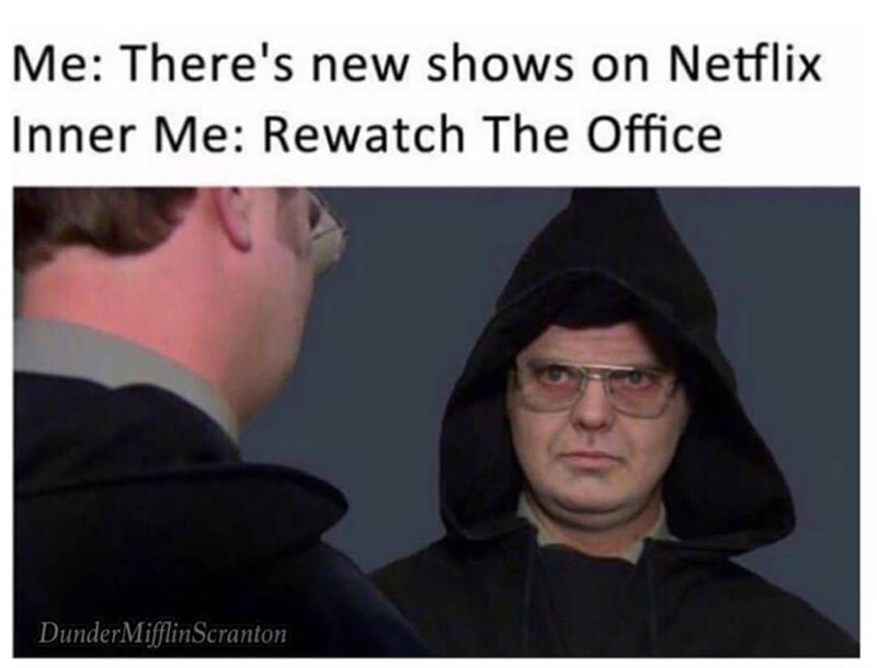 Dwight Schrute meme about rewatching the office on Netflix