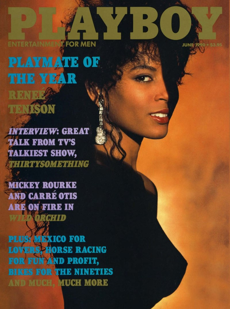 Magazine - PLAYBOY ENTERTAINMENT FOR MEN JUNE 1990o $3.95 PLAYMATE OF THE YEAR RENEE TENISON INTERVIEW: GREAT TALK FROM TV'S TALKIEST SHOW, THIRTYSOMETHING MICKEY ROURKE AND CARRE OTIS ARE ON FIRE IN WILD ORCHID PLUSTMEXICO FOR LOVERS HORSE RACING FOR FUN AND PROFIT, BIKES FOR THE NINETIES AND MUCH, MUCH MORE