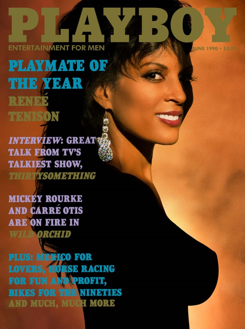 Magazine - PLAYBOY ENTERTAINMENT FOR MEN JUNE 1990 $3.95 PLAYMATE OF THE YEAR RENEE TENISON INTERVIEW: GREAT TALK FROM TV'S TALKIEST SHOW, THIRTYSOMETHING MICKEY ROURKE AND CARRE OTIS ARE ON FIRE IN WILD ORCHID PLUS: MEXICO FOR LOVERS, HORSE RACING FOR FUN AN PROFIT, BIKES FOR THE NINETIES AND MUCH, MUCH MORE