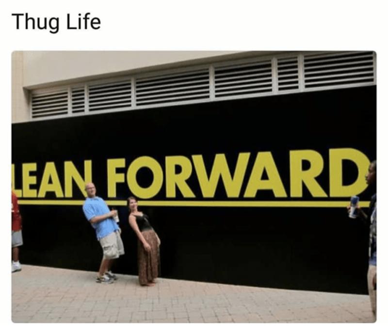 Advertising - Thug Life EAN FORWARD
