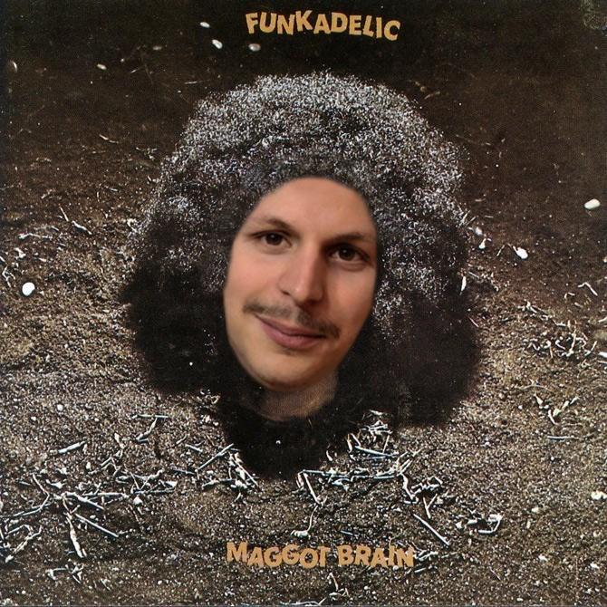 Hair - FUNKADELIC MAGGOT BRAIN