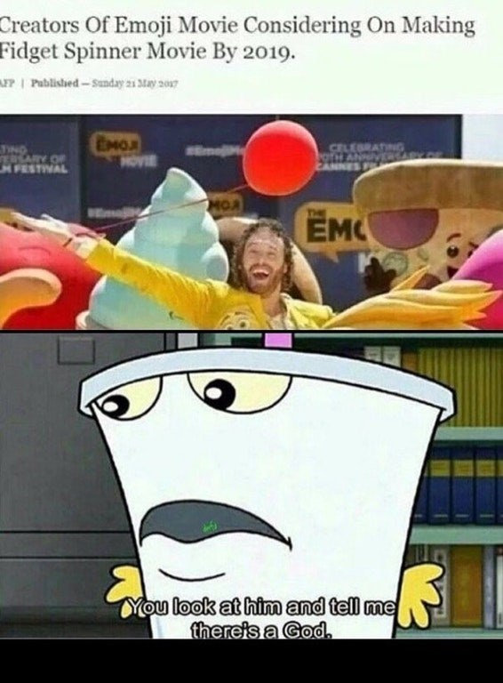 Dank meme about creators of the Emoji movie considering making a Fidget Spinner movie by 2019