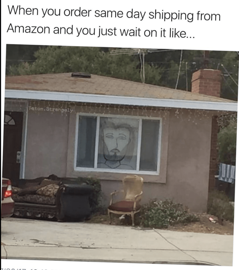 Hump day meme about waiting by the window for your Amazon same-day shipping with large mural of face drawn in the window.