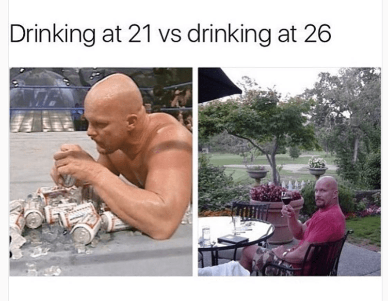 Funny meme about the difference of drinking at age 21 VS drinking at age 26