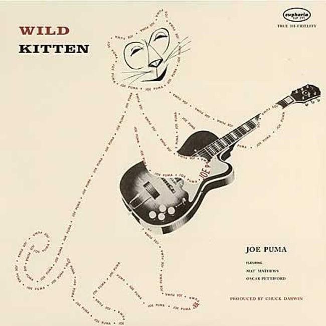 album cover - String instrument - euphoria TE HIFIDELETY WILD KITTEN ww or ww or JOE PUMA FEANG MAT MATHEWS oCAR PETTIFOn PROOLCED BY CHUCK ANWN www. 30 ww10 ww an ww aGr ren Kr e w or ww PuRA
