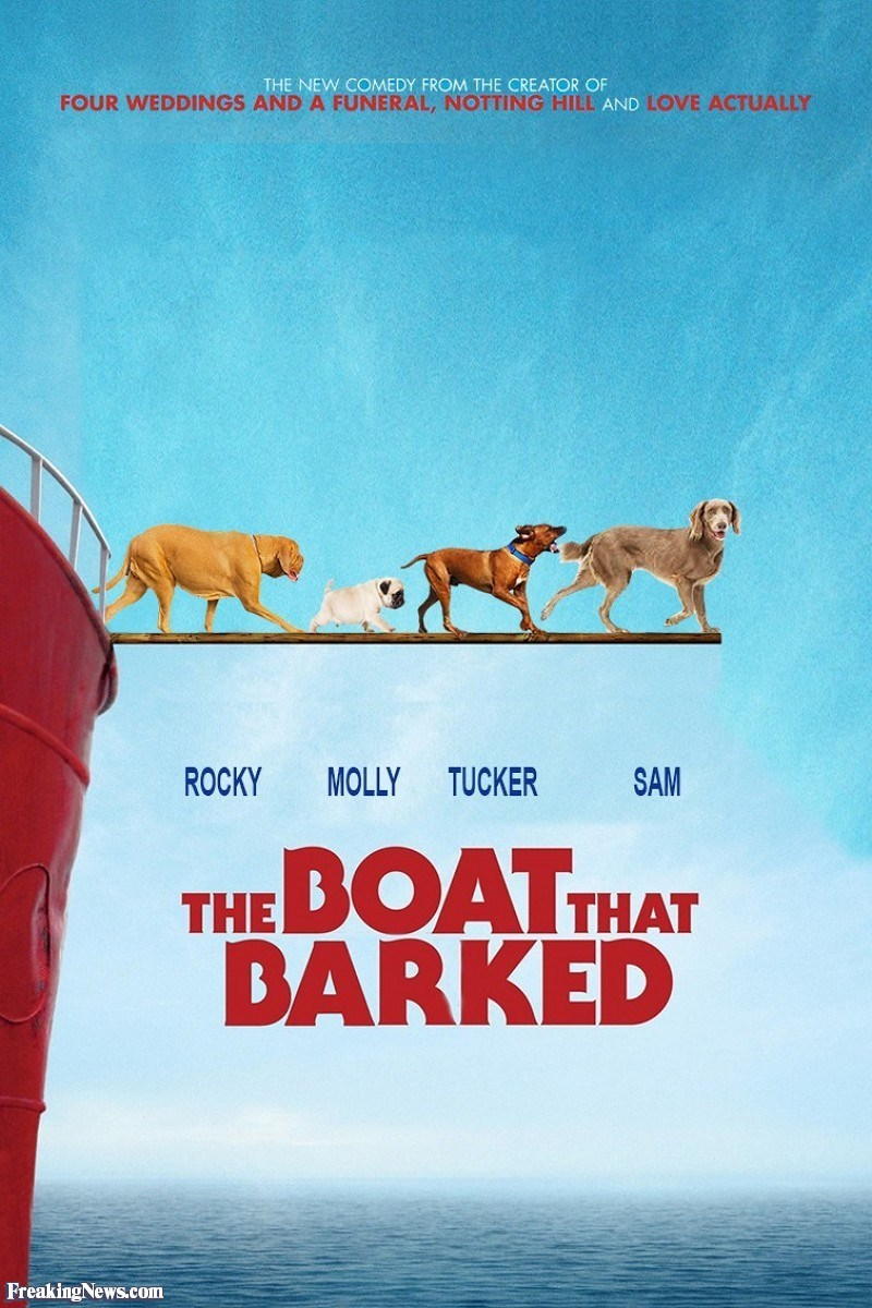 Poster - THE NEW COMEDY FROM THE CREATOR OF FOUR WEDDINGS AND A FUNERAL, NOTTING HILL AND LOVE ACTUALLY SAM ROCKY MOLLY TUCKER BOAT THAT DARKED THE Freaking News.com