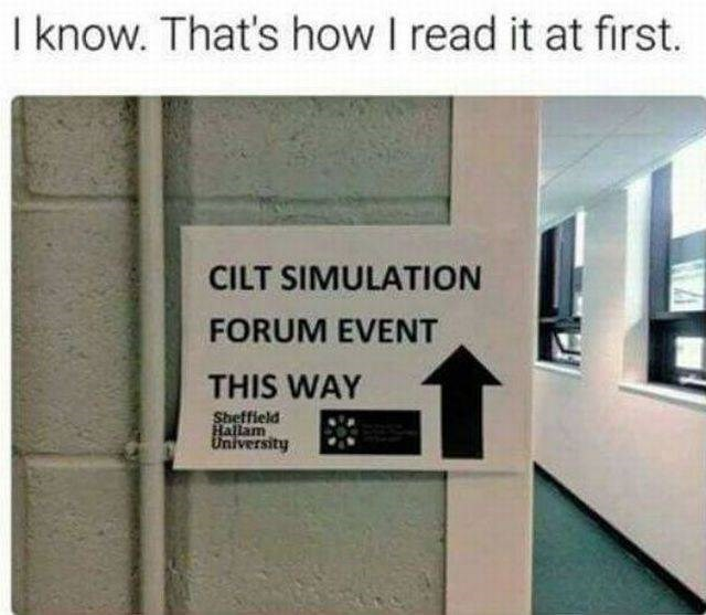 inappropriate meme of sign about cilt simulation that is probably read wrongly