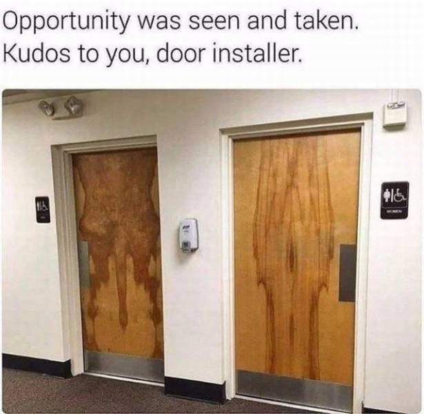inappropriate meme of door installer that noticed an opportunity and seized it
