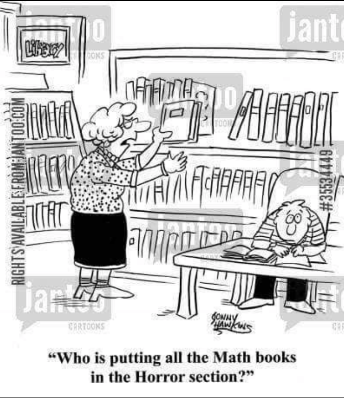 """Cartoon - jant 10 OONS TOON Jantes gONNY HAWKUS CARTOONS CA """"Who is putting all the Math books in the Horror section?"""" RIGHTS AVAILABLE FROMJANTOO COM # 35534449"""
