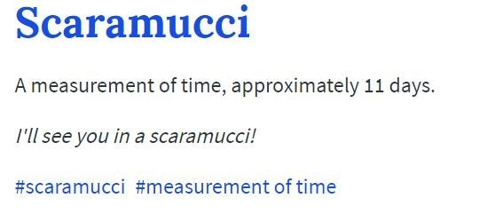 Text - Scaramucci A measurement of time, approximately 11 days. I'll see you in a scaramucci! #scaramucci #measurement of time