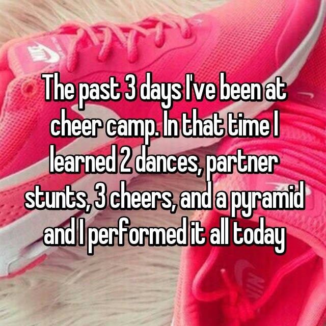 Pink - The past 3 days Ive beenat cheer camp.n that time learned 2 dances, partner stunts, 3 cheers, and apyramid and performed it al today