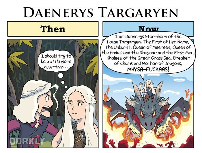 George Rottkamp comic about how much Daenerys Targaryen has changed since the first episode.