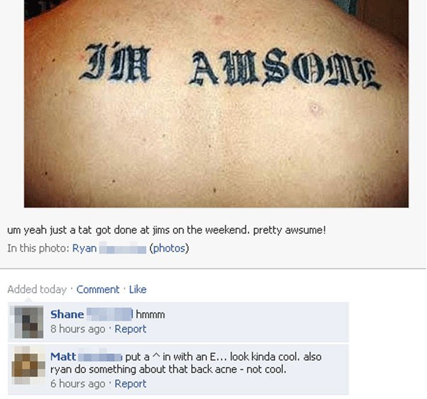 Tattoo I'm Awesome with spelling error
