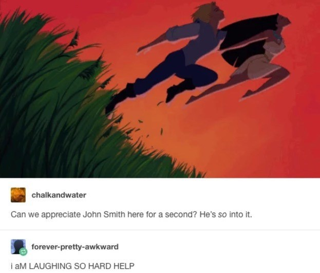 Graphic design - chalkandwater Can we appreciate John Smith here for a second? He's so into it. forever-pretty-awkward i aM LAUGHING sO HARD HELP