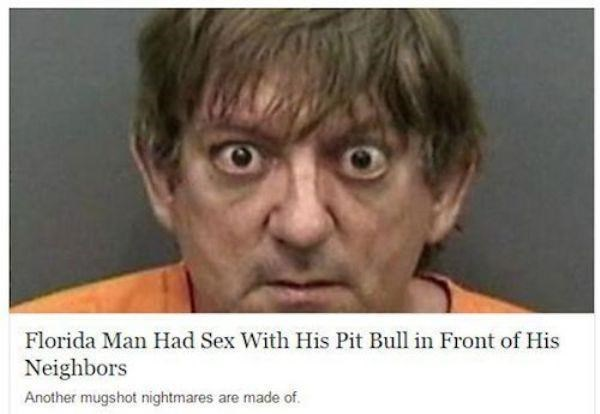 Face - Florida Man Had Sex With His Pit Bull in Front of His Neighbors Another mugshot nightmares are made of.