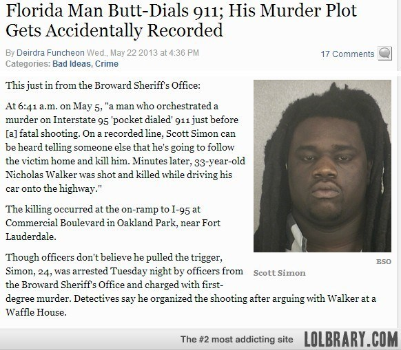Florida man butt-dials 911 and they hear his murder plan