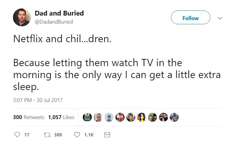 Dad and Buried tweets on how to use Netflix to get some extra sleep.