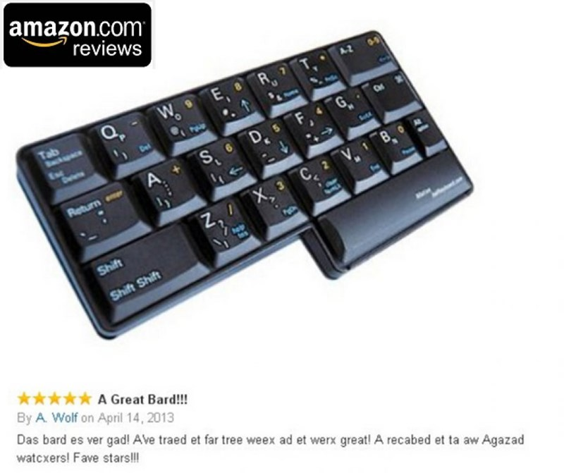 Computer keyboard - amazon.com reviews A2 Tab Bckce FG Dl S. A Return C VB, Z, X Shift Shift Shift A Great Bard!!! By A. Wolf on April 14, 2013 Das bard es ver gad! Ave traed et far tree weex ad et werx great! A recabed et ta aw Agazad watcxers! Fave stars!!