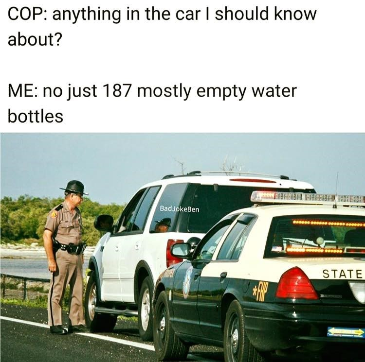 Funny meme about how many water bottles are in a car.