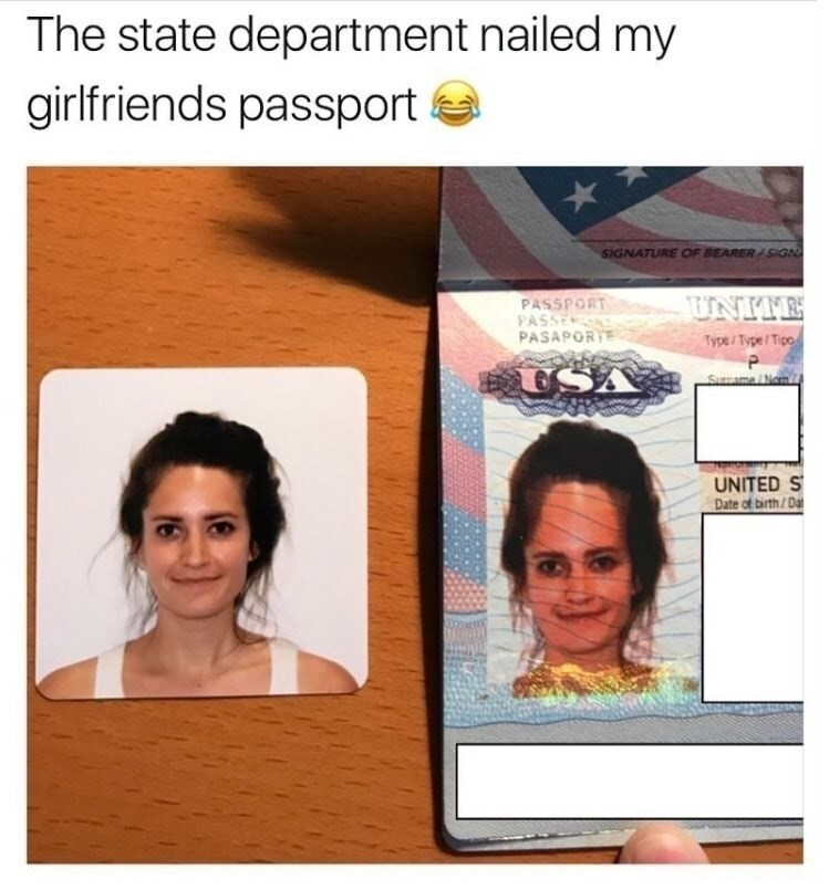 Face - The state department nailed my girlfriends passport SIGNATURE OF BEARER /SIGN PASSPORT PASSE PASAPORTE UNITE Type/Type/Tipo USA SuPmeNow UNITED S Date of birth/Da 16