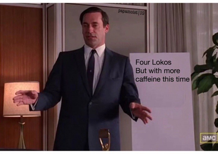 Suit - papamoist IG Four Lokos But with more caffeine this time aMC