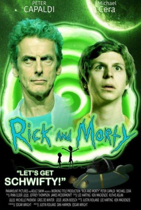 poster for a live action Rick and Morty movie starring Peter Capaldi and Michael Cera