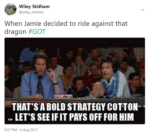 Meme about how riding against the dragon is a bold strategy for the dragon.