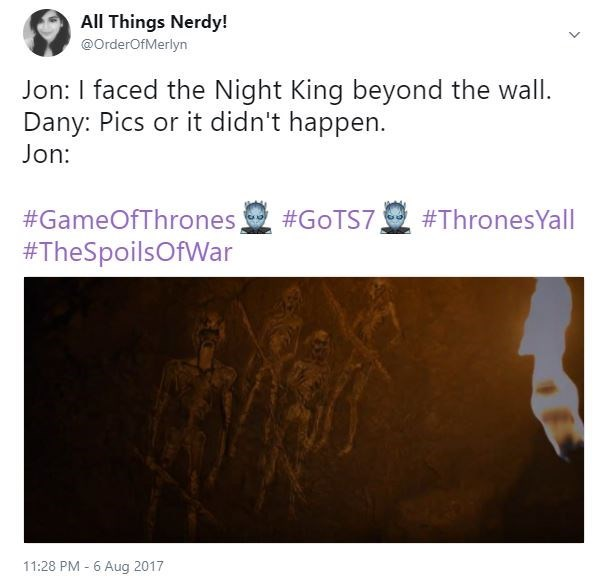 Funny meme about Jon and Daenerys talking about the Night King and its pics or it didn't happen and he shows her those cave drawings.