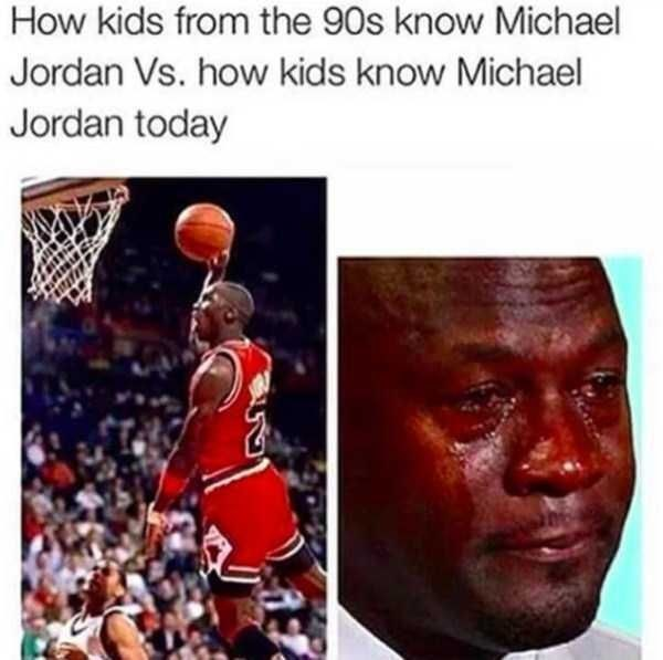 Basketball player - How kids from the 90s know Michael Jordan Vs. how kids know Michael Jordan today