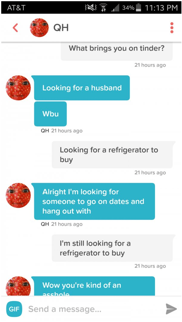 Dude on Tinder who is looking to buy a fridge.