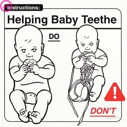 parenting manual - White - Instructions: Helping Baby Teethe DO DON'T can welapank.ru