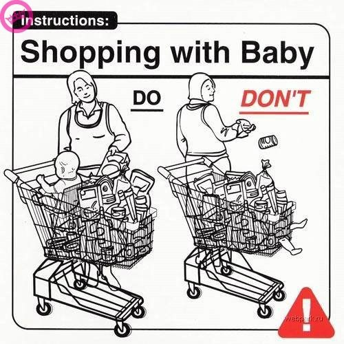 parenting manual - Shopping cart - instructions: |Shopping with Baby DON'T DO wwebpark.ru