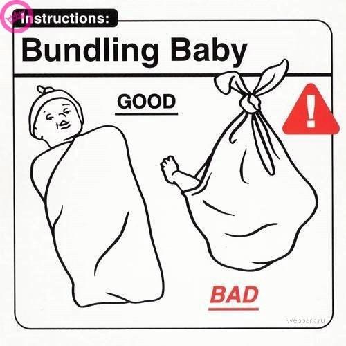 parenting manual - White - Instructions: Bundling Baby GOOD BAD webpark ru