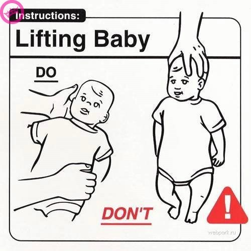 parenting manual - White - Instructions: Lifting Baby DO DON'T webpark ru