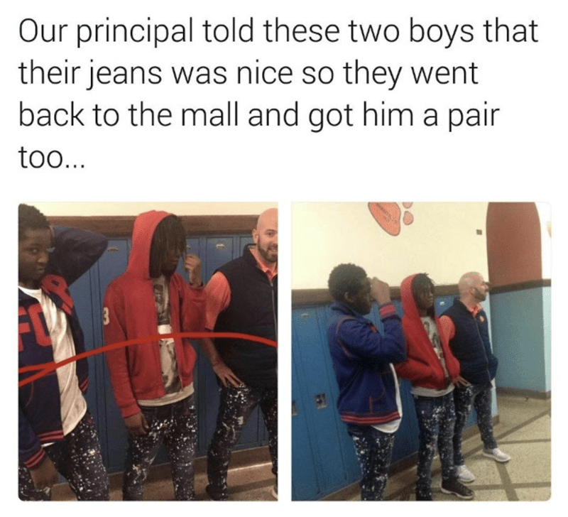 Product - Our principal told these two boys that their jeans was nice so they went back to the mall and got him a pair too... 3
