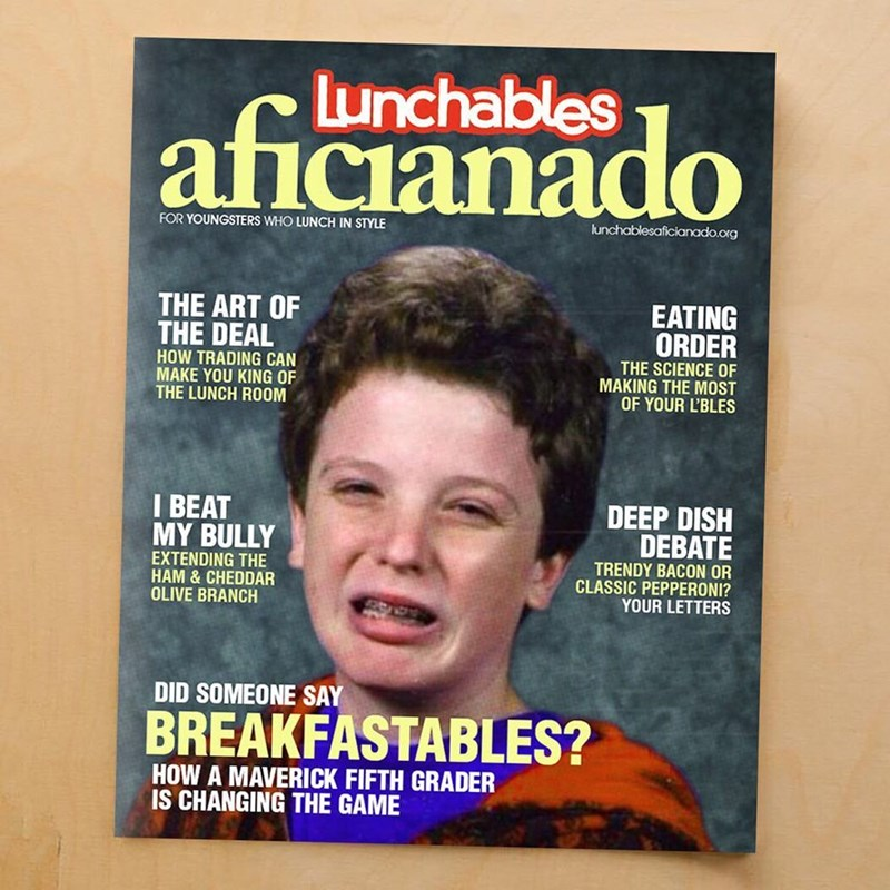 Funny meme about fake lunchables magazine.