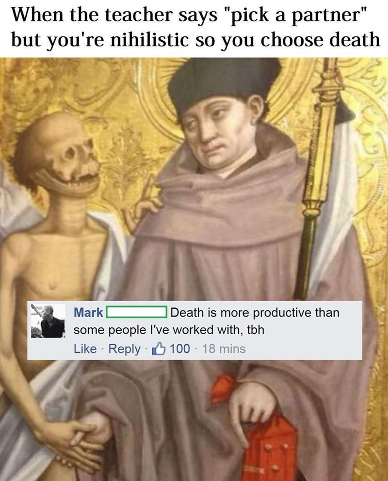 Funny meme about choosing death as a partner for school project.